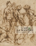 Antoine Tarantino - L'art & la manière - Dessins et tableaux ca. 1520 - ca. 1610.