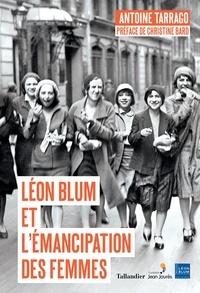 Antoine Tarrago - Leon Blum et l'émancipation des femmes.