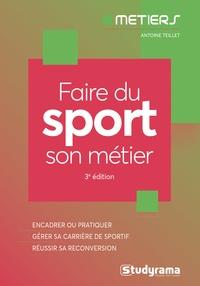 Antoine Teillet - Faire du sport son métier.
