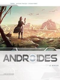 Antoine Tracqui et Sylvain Ferret - Androides Saison 3 Tome 9 : Le Berger.