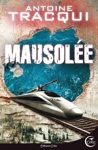 Antoine Tracqui - Hard Rescue Tome 2 : Mausolée.