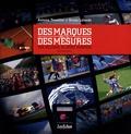 Antoine Tremblot - Des marques et des mesures : une décennie de sport business.