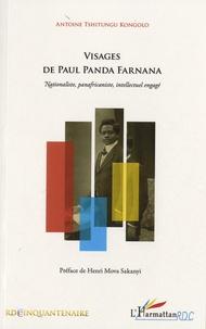 Antoine Tshitungu Kongolo - Visages de paul panda farnana - Nationaliste, panafricaniste, intellectuel engagé.