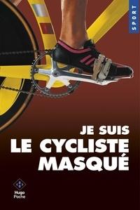Je suis le cycliste masqué.pdf