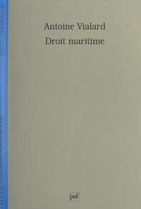 Antoine Vialard et Paul Chauveau - Droit maritime.