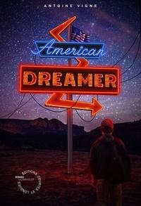 Antoine Vigne - American dreamer.