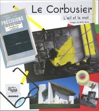 Antoine Vigne et Betty Bone - Le Corbusier.