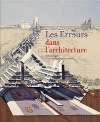 Antoine Vigne - Les erreurs dans l'architecture.