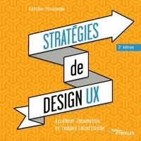 Antoine Visonneau - Stratégies de design UX - Accélérer l'innovation et réduire l'incertitude.