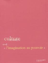 Antoine Vitez et Jack Lang - Culture publique, opus 1 - L'imagination au pouvoir.