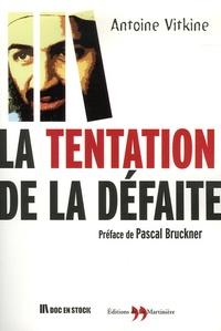 Antoine Vitkine - La Tentation de la défaite.