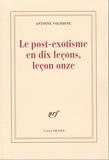 Antoine Volodine - Le post-exotisme en dix leçons, leçon onze.