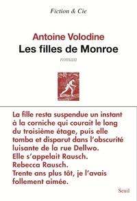 Antoine Volodine - Les filles de Monroe.