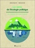Antoine Waechter et Fabien Niezgoda - Le sens de l'écologie politique - Une vision par-delà droite et gauche.
