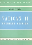 Antoine Wenger et Rémy Munsch - Vatican II, première session.