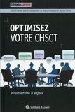 Antoine Werner - Optimisez votre CHSCT - 30 situations à enjeux.