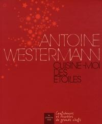 Antoine Westermann - Cuisine-moi des étoiles.pdf