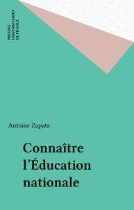 Antoine Zapata - Connaître l'éducation nationale.