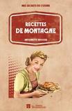 Antoinette Brousse - Recettes de montagne.