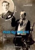 Antoinette Chambeyron - Plus qu'une vie - Les Mongador, une famille de cirque.