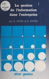 Antoinette David et Eric Sutter - La gestion de l'information dans l'entreprise.