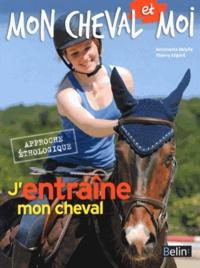 Antoinette Delylle - J'entraîne mon cheval.
