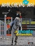 Antoinette Delylle et Thierry Ségard - Je monte en concours.
