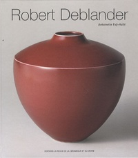 Antoinette Faÿ-Hallé - Robert Deblander - Oeuvre céramique.