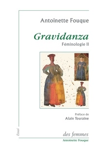 Antoinette Fouque - Féminologie - Tome 2, Gravidanza.