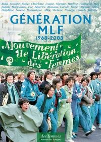 Antoinette Fouque - Génération MLF 1968-2008.