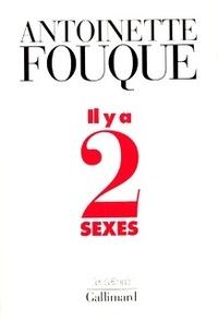 Antoinette Fouque - Il y a deux sexes - Essais de féminologie.