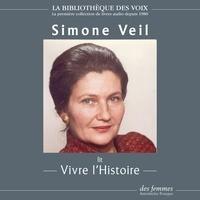 Antoinette Fouque et Simone Veil - Vivre l'Histoire.