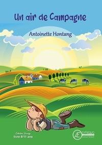Antoinette Hontang - Un air de campagne.