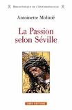 Antoinette Molinié - La Passion selon Séville.