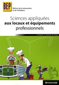 Antoinette Paccard et Michèle Tisset - Sciences appliquées aux locaux et aux équipements professionnels BEP Métiers de la restauration et de l'hôtellerie.