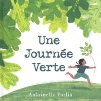 Antoinette Portis - Une journée verte.