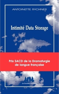 Antoinette Rychner - Imtimité Data Storage.
