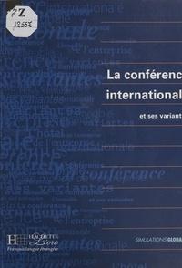 Antoinette Zabardi et Chantal Cali - La conférence internationale et ses variantes.