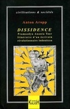 Anton Aropp - Dissidence - Pramoedya Ananta Toer, itinéraire d'un écrivain révolutionnaire indonésien.