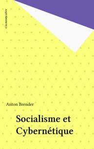 Anton Brender - Socialisme et Cybernétique.