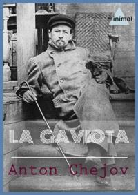 Anton Chejov - La gaviota.