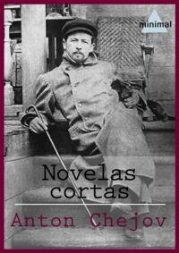 Anton Chejov - Novelas cortas.
