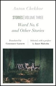Anton Chekhov et Constance Garnett - Ward No. 6 and Other Stories (riverrun editions) - a unique selection of Chekhov's novellas.