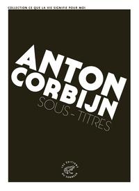 Anton Corbijn - Sous-titres.