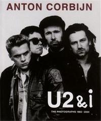 Anton Corbijn - U2& i - The photographs 1982-2004.