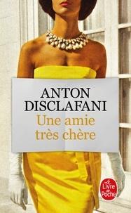 Livres gratuits à télécharger gratuitement pdf Une amie très chère DJVU PDF in French 9782253070580