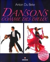 Anton Du Beke - Dansons comme des dieux.