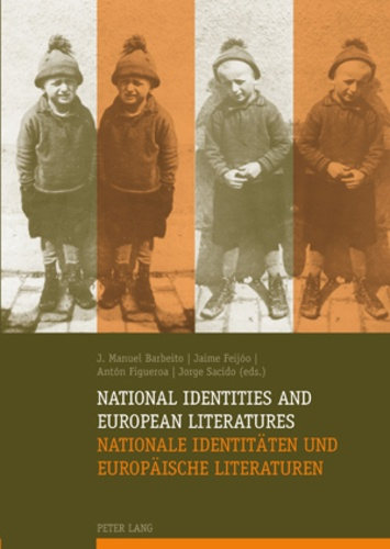Anton Figueroa et Jaime Feijóo - National Identities and European Literatures- Nationale Identitäten und Europäische Literaturen.