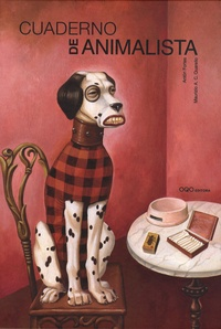 Anton Fortes et Maurizio Quarello - Cuaderno de animalista.