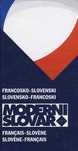 Dictionnaire français-slovène et slovène-français : Francosko-slovenski in slovensko-francoski moderni slovar - Anton Grad |